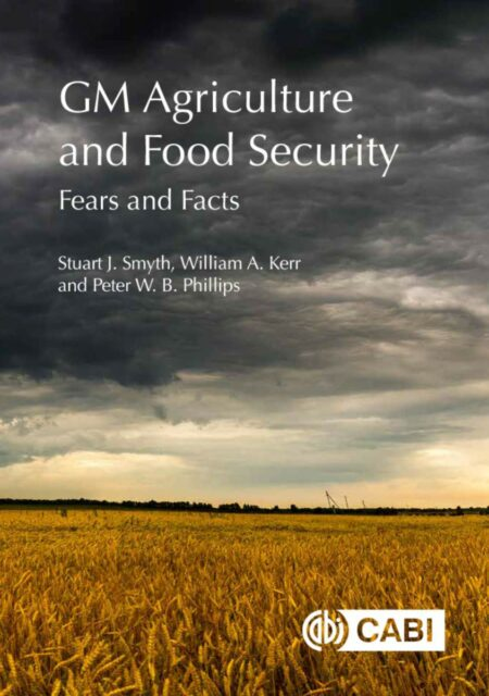 GM Agriculture and Food Security | Fears and Facts